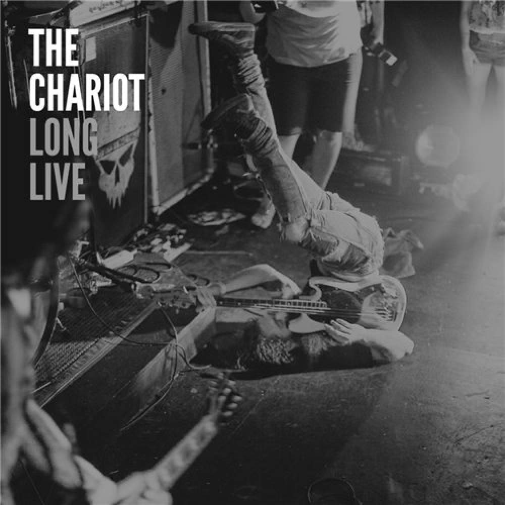 The Chariot Long Live The Chariot Long Live